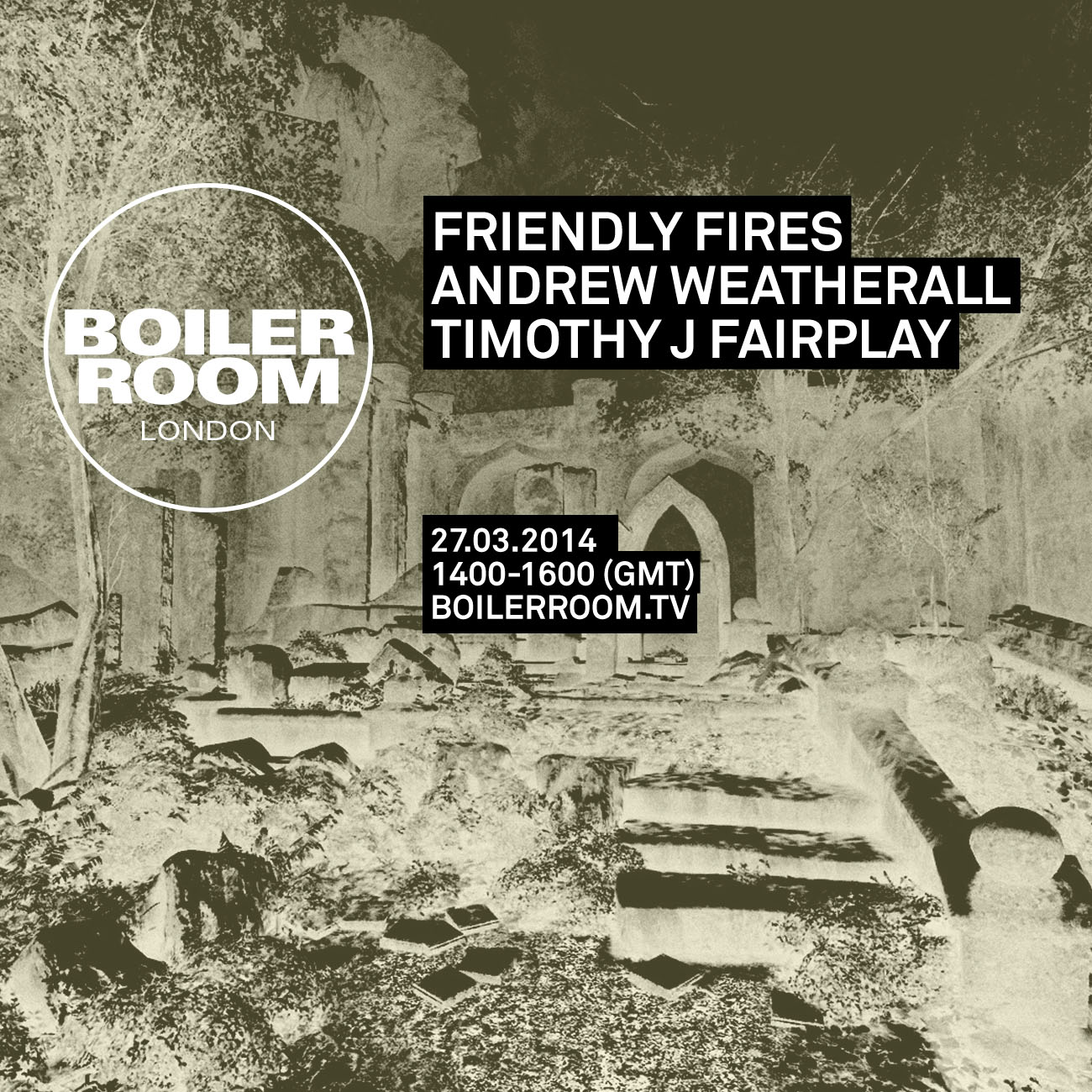 London: Friendly Fires, Andrew Weatherall, Timothy J Fairplay Flyer Image